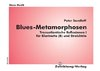 Blues-Metamorphosen