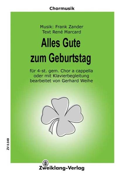 Alles Gute Zum Geburtstag Chorpartitur Zweiklang Verlag